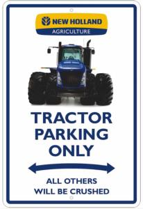 Plaque métallique tractor parking only New Holland