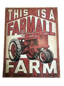 "Plaque métallique ""This is a Farmall"""